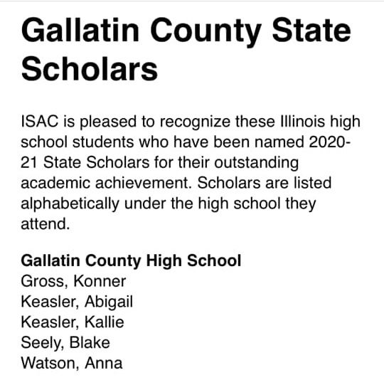 Gallatin County Cusd7 is proud is our State Scholars!